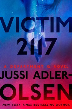 Victim 2117 by Jussi Adler-Olsen