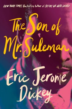 The son of Mr. Suleman by Eric Jerome Dickey.