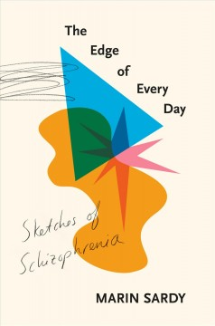 The Edge of Every Day (Schizophrenia), book cover
