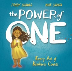 The Power of One by Trudy Ludwig