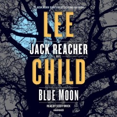 Blue moon [compact disc] by Lee Child.