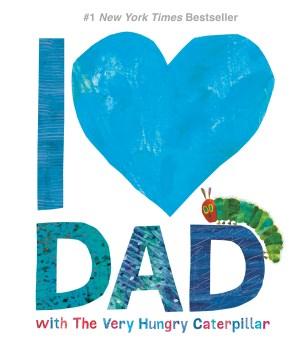 Amo a papá con la oruga muy hambrienta, portada del libro