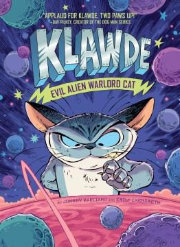 Klawde: Evil Alien Warlord Cat by Johnny Marciano