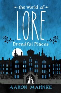 The World of Lore: Dreadful Places, portada del libro