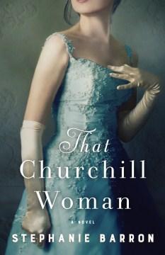 That Churchill woman :