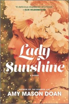Lady sunshine / Amy Mason Doan