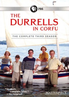 The Durrells in Corfu. The complete second season / a Sid Gentle Films Ltd./Masterpiece production ; producer, Christopher Hall ; directed by Steve Barron and Edward Hall.