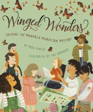 Winged Wonders by Meeg Pincus