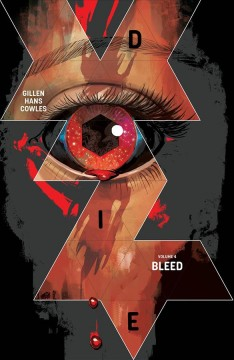 Die, Volume 4: Bleed