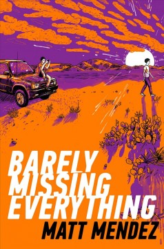 Barely Missing Everything, book cover