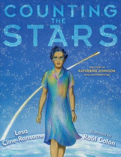 Counting the stars / Lesa Cline-Ransome ; illustrated by Raul Colon.
