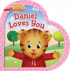 Daniel loves you / adapted by Alexandra Cassel ; poses and layouts by Jason Fruchter.