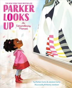 Parker Looks Up: An Extraordinary Moment, portada del libro
