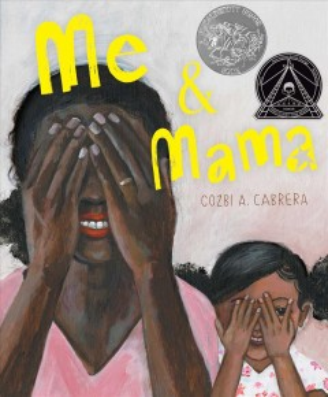 Me & Mama / Cozbi A. Cabrera