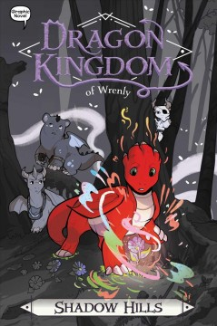 Dragon kingdom of Wrenly. by by Jordan Quinn ; illustrated by Ornella Greco at Glass House Graphics.