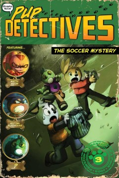 Pup detectives. by written by Felix Gumpaw ; illustrated by Walmir Archanjo at Glass House Graphics.