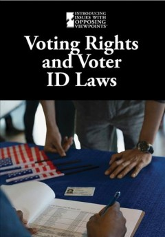 Voting Rights and Voter ID Laws, book cover