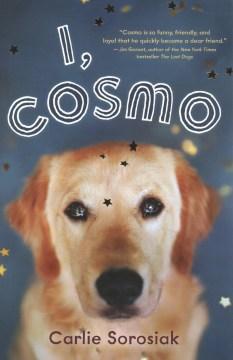 I, Cosmo / Carlie Sorosiak.