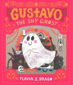Gustavo The Shy Ghost
