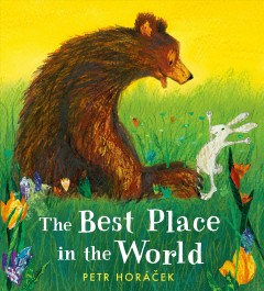 The best place in the world by Petr Horacek.