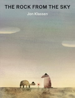 The rock from the sky by Jon Klassen.