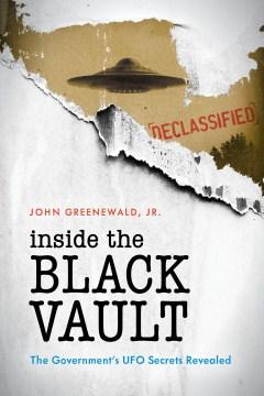 Dentro de la Bóveda Negra se revelan los secretos ovni del gobierno, portada del libro