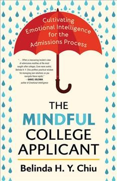 The Mindful College Applicant by Belinda H.Y. Chiu