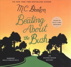 Beating about the bush / M. C. Beaton.