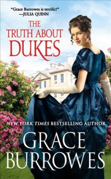 The truth about dukes / Grace Burrowes.