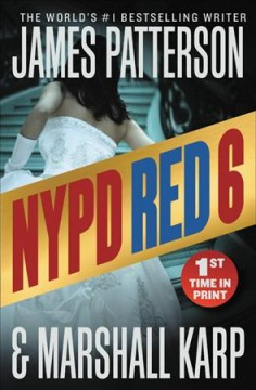 NYPD Red 6 / James Patterson and Marshall Karp.