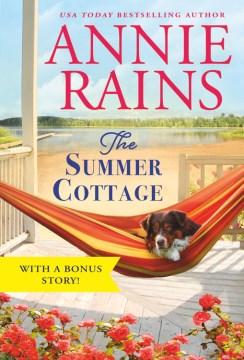 Rains, Annie.  The Summer Cottage