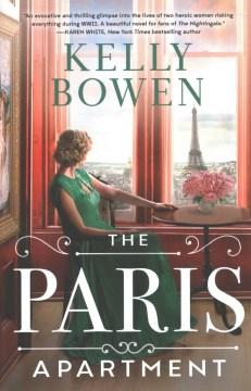 The Paris apartment / Kelly Bowen.