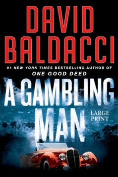 A gambling man / David Baldacci.