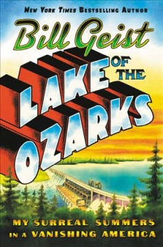 Lake of the Ozarks - Bill Geist