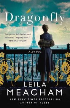 Dragonfly : a novel Leila Meacham
