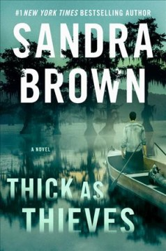Thick as thieves / Sandra Brown.