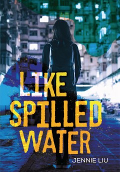 Like Spilled Water by Jennie Liu
