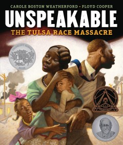 Unspeakable by Carole Boston Weatherford ; Floyd Cooper.