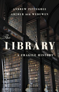 Library: A Fragile History