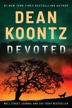 Devoted / Dean Koontz.