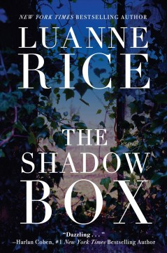 The shadow box by Luanne Rice.