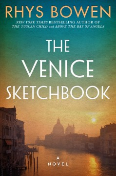 The Venice sketchbook by Rhys Bowen.
