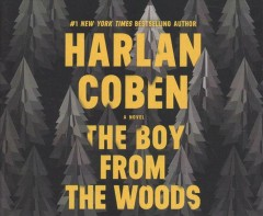The boy from the woods : [sound recording] / Harlan Coben.