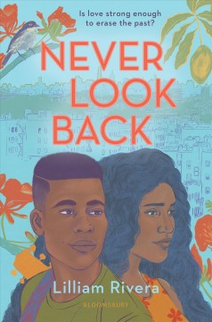 Never Look Back, written by Lilliam Rivera