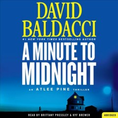 A minute to midnight / David Baldacci.