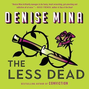 The less dead / Denise Mina.