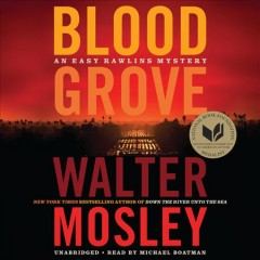 Blood grove / Walter Mosley.