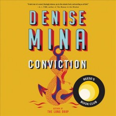 Conviction by Denise Mina.