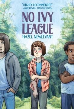 No Ivy League / Hazel Newlevant.
