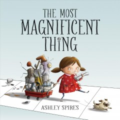 The Most Magnificent Thing, book cover